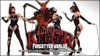 [FORGOTTEN WORLDS] - Dungeon Keeper (Хранитель подземелья и его наследие)