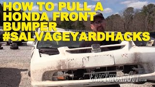 How To Pull A Honda Front Bumper #Salvageyardhacks