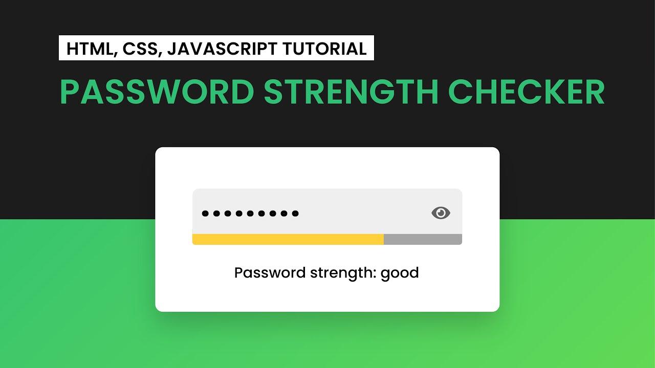 Password Strength Checker | HTML, CSS and JavaScript