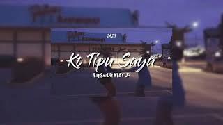 RapSouL - Ko Tipu Saya ft KREY'JP (Official Audio)