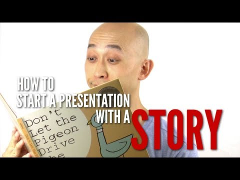 Presentation Expression: How to start a presentation with a story