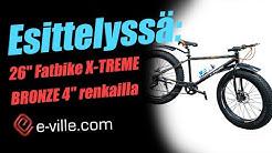 """Esittelyssä X-TREME BRONZE fatbike 4"""" renkailla"""