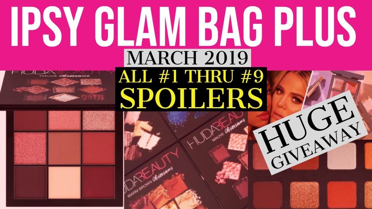 IPSY Glam Bag Plus March 2019 Spoilers