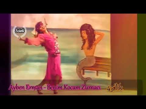 Ayben Erman Benim Kocam Zurnacı 45lik Youtube