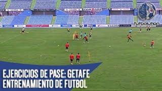 EJERCICIOS DE PASE [Getafe FC] ► Entrenamiento de Fútbol
