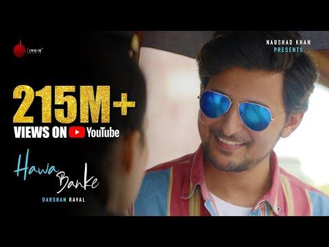 Darshan Raval - Hawa Banke | Official Music Video | Nirmaan | Indie Music Label