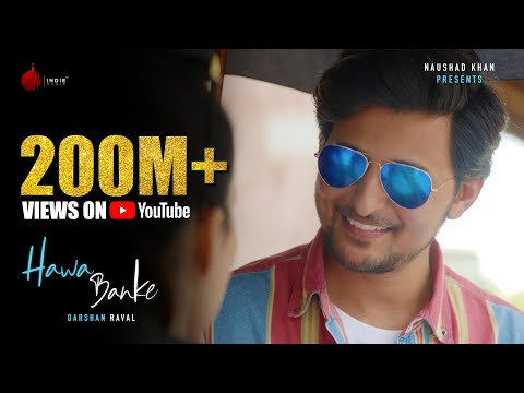 darshan-raval---hawa-banke-|-official-music-video-|-nirmaan-|-indie-music-label
