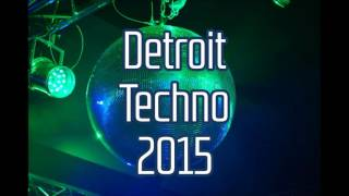 Detroit Techno 2015  - Old School Techno Detroit Techno 2015