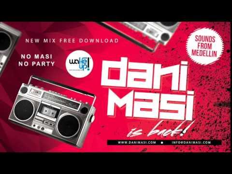 Dani Masi - WakeUp Party Medellin (May 2015)