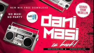 Dani Masi - WakeUp Party Medellin (May 2015)