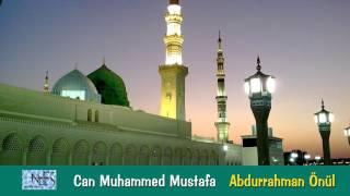 Abdurrahman Önül - Can Muhammed (Adı Güzel Kendi Güzel)