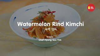 Kimjang Project: Watermelon Rind Kimchi