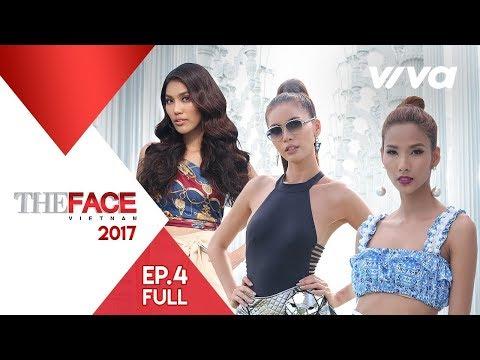 The Face Vietnam 2017 - Tập 4 | Gương Mặt Thương Hiệu | Minh Tú, Lan Khuê, Hoàng Thùy
