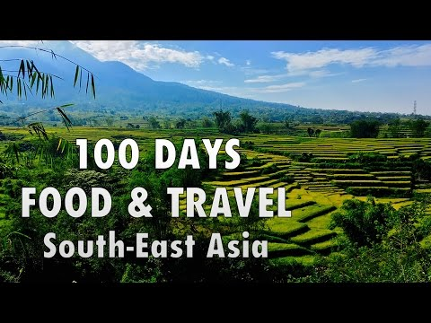 100 DAYS FOOD & TRAVEL IN SOUTHEAST ASIA