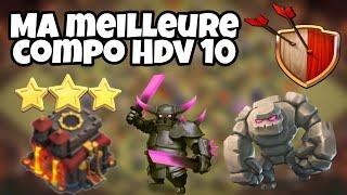 LA MEILLEURE COMPO HDV 10 GDC [2019] - COC