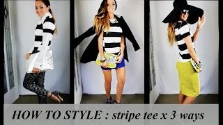 HOW TO STYLE: STRIPE TEE x 3 WAYS | AMBER RENAE