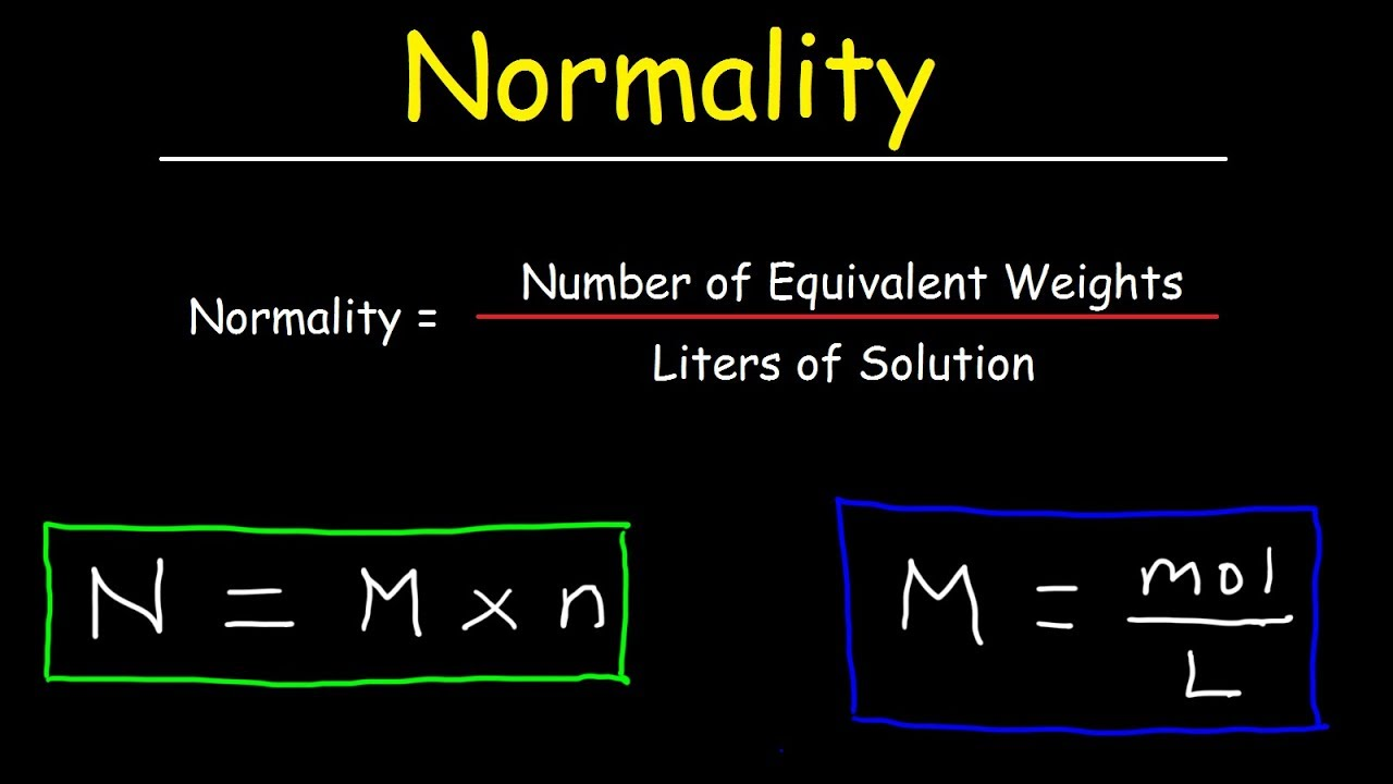 How To Calculate Normality & Equivalent Weight For Acid Base Reactions In  Chemistry