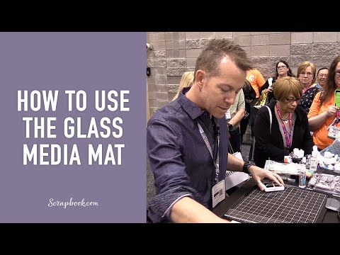 How to Use the Tim Holtz - Glass Media Mat - Tonic Studios