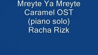 Mercuzio Pianist - Mreyte Ya Mreyte - Caramel OST by Racha Rizk