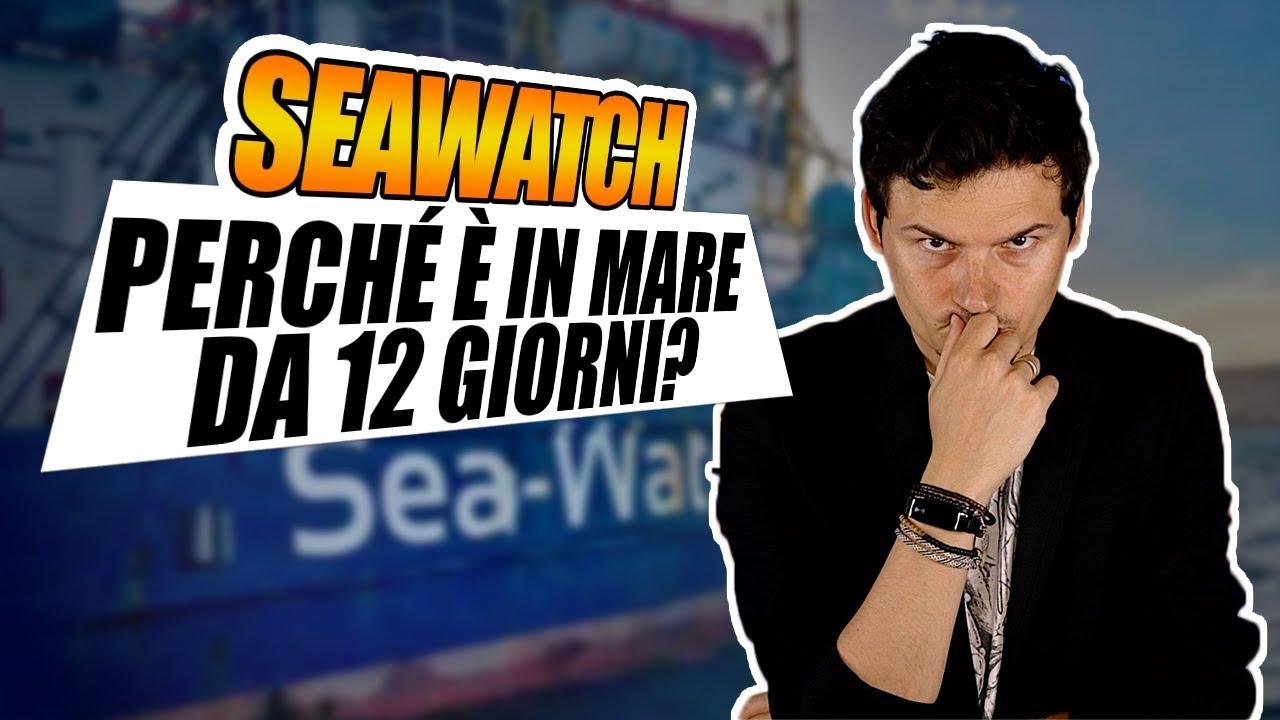 Perché la SEAWATCH è in mare da 12 giorni con naufraghi a bordo