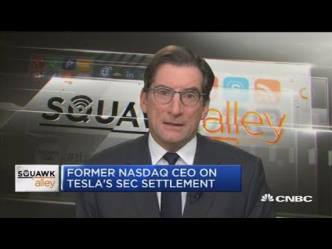 Former Nasdaq chairman on Tesla's SEC settlement and General Electric