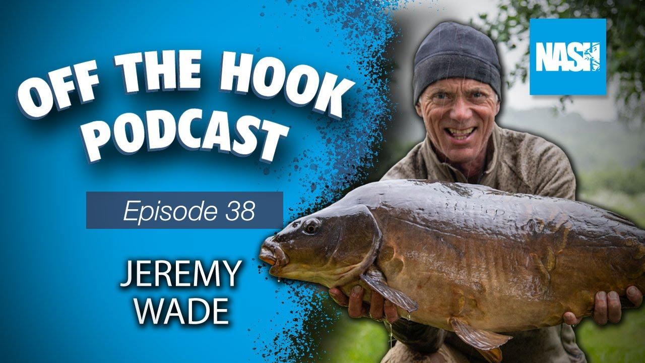 Nash Tackle Off The Hook Podcast - S2 Episode 38 - Jeremy Wade