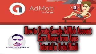 Hoe te Maken voor Google AdMob-Account en Geld te Verdienen met Apps l Tutorial in het Urdu/Hindi