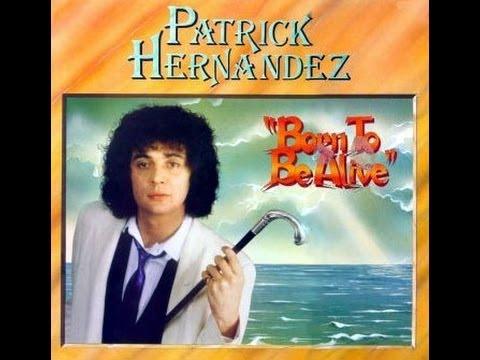 Patrick Hernandez - Born to be Alive (1 Hour Version)