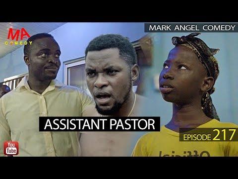 ASSISTANT PASTOR (Mark Angel Comedy) (Episode 217)