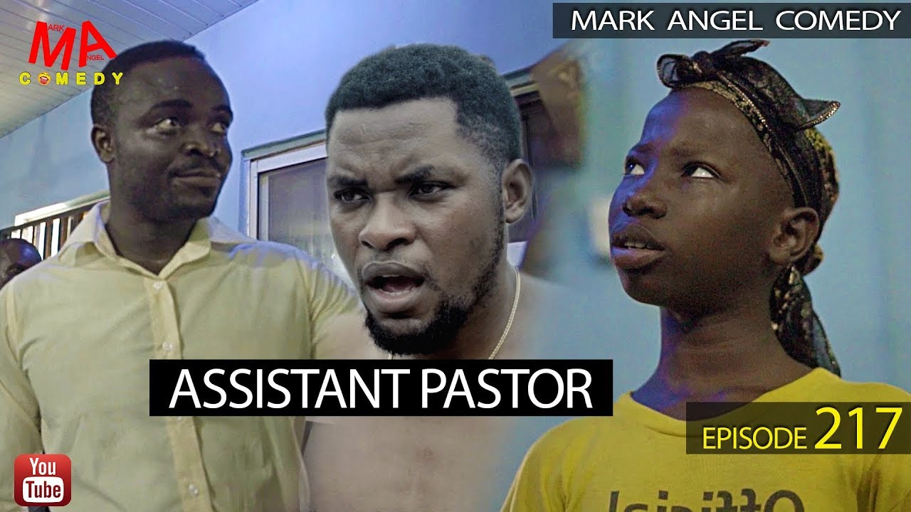 ASSISTANT PASTOR (Mark Angel Comedy) (Episode 217)