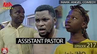 Assistant Pastor (Mark Angel Comedy Episode 217)