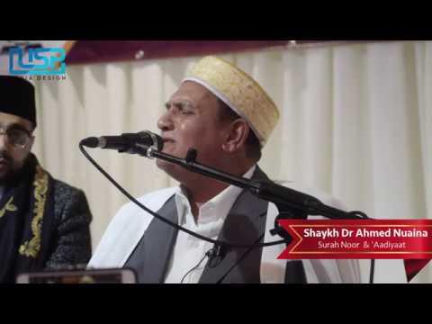 HD | Shaykh Dr Ahmed Nuaina | Surah Noor & 'Aadiyaat | UK 2017
