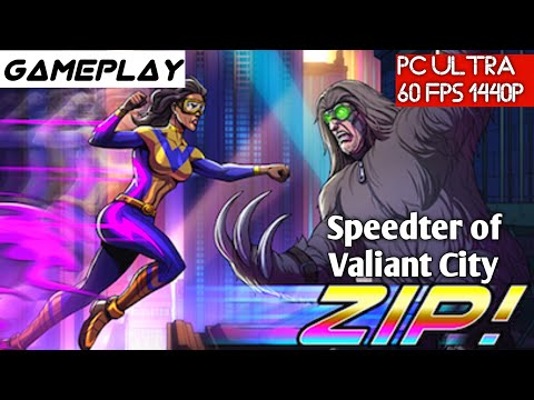 Zip! Speedster of Valiant City Gameplay PC GTX 1080Ti i7 4790K Test Indonesia
