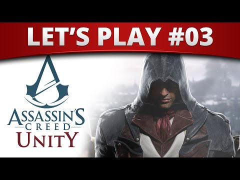 Assassin's Creed Unity : Let's Play 03 - RED SNAKE