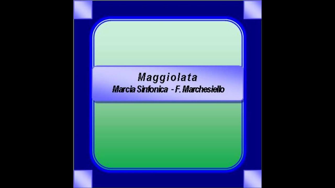 MAGGIOLATA MARCIA SINFONICA PDF