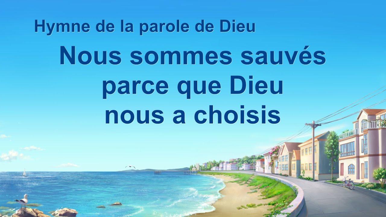 Musique chrétienne en français « Nous sommes sauvés parce que Dieu nous a choisis »