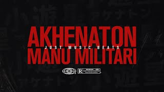 JUST MUSIC BEATS x AKHENATON - MANU MILITARI / Vidéo Officielle / 2020