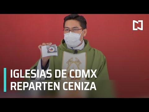 Reparten ceniza en iglesias de la CDMX - Noticias MX