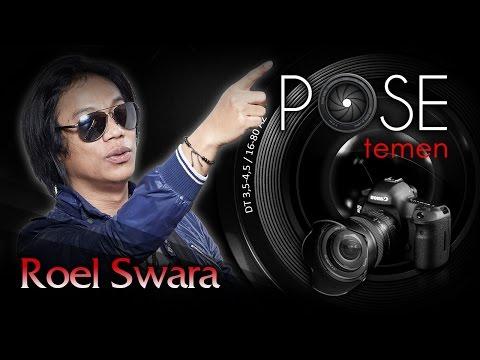 Roel Swara - Pose Temen - Nagaswara TV - NSTV
