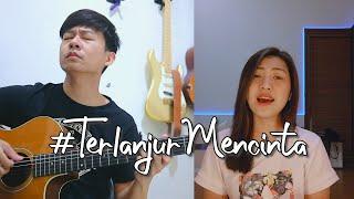 Download lagu Terlanjur Mencinta - Tiara Lyodra Ziva | by Nadia & Yoseph (NY Cover)