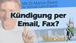 Kündigung per Email, Fax?