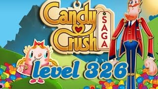 Candy Crush Saga Level 326 - ★★★ - 138,440