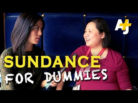Sundance Film Festival For Dummies