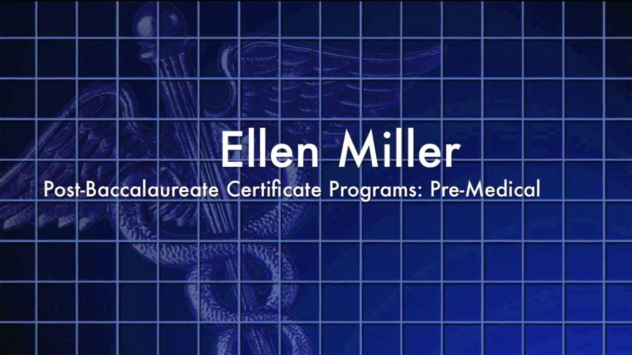 Pre Medical Certificate Program Ellen Miller Youtube