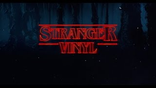 Stranger Things, a Vinyl UNBOXING