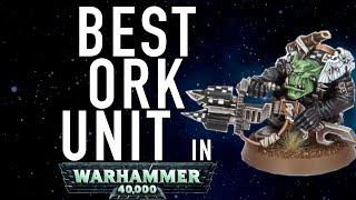 Best Ork Unit in Warhammer 40K