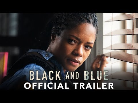 Black And Blue Trailer: Naomie Harris Is A Cop In Danger