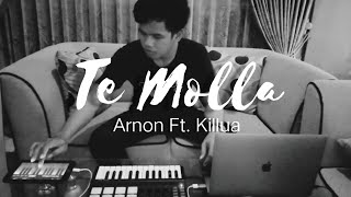 Download Lagu Te Molla - Arnon Ft. Killua | Kholidi Effendy remix mp3