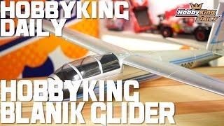 Blanik Glider - HobbyKing Daily