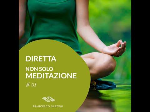 """Diretta """"Non solo meditazione"""" #01"""